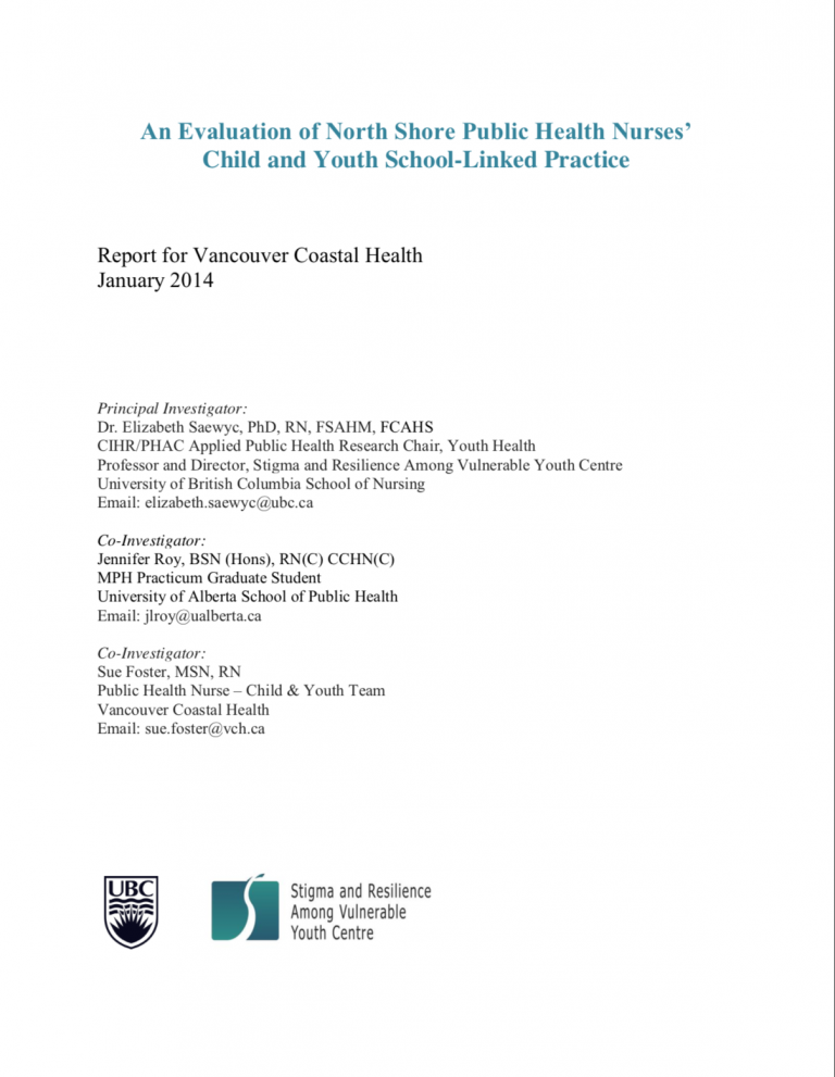 """Text from top to bottom reads, """"Evaluation of North Shore Public Health Nurses' Child and Youth School-Linked Practice."""" Below it says """"Report for Vancouver Coastal Health"""" and dated """"January 2014."""" Listed below are the Principal Investigator and Two Co-Investigators. At the bottom is the UBC logo and SARAVYC logo"""