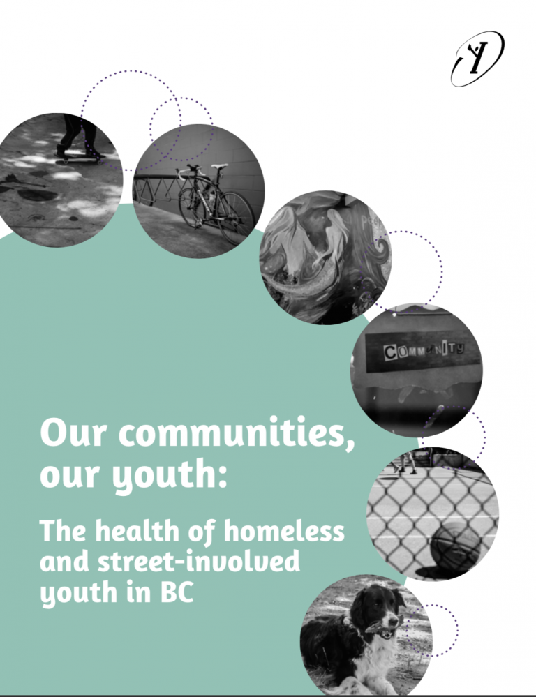 """The main text reads, """"Our communities, our youth: The health of homeless and street-involved youth in BC"""" and is depicted within images of 6 different symbolic images. To the right is the McCreary Centre Society logo"""